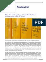 Héctor Abad Faciolince - Más Sobre Ortografía