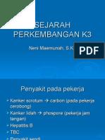 SEJARAH PERKEMBANGAN K3