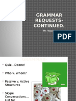 Grammar Workshop--Passive Structures, Etc.