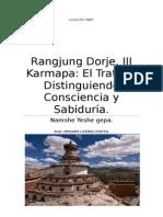 Rangjung Dorje El Tratado Distinguiendo Consciencia y Sabiduría.