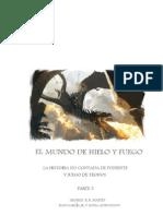 Mundo de Hielo y Fuego PARTE 3 de 3
