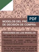 MODELOS DEL PROCESO DE DECISIÓN DE COMPRA