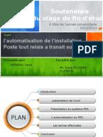 Automatisation de l'installation Poste tout relais a transit souple