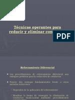 TÉCNICAS OPERANTES PARA REDUCIR Y ELIMINAR CONDUCTAS