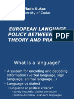 European Language Policy Between Theory and Practice