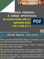 Aula1 Primeiroperodo Aigrejaapostlica 130124130611 Phpapp01