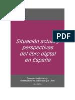 Situación Actual y Perspectivas Del E-book en España - 2010