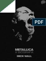 Metallica _ a Biografia - Mick Wall