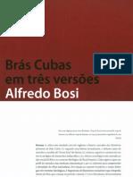 Brás Cubas em 3 versões