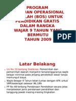 Program Bantuan Operasional Sekolah (Bos) Untuk Pendidikan