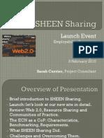 SHEEN Sharing Launch Event