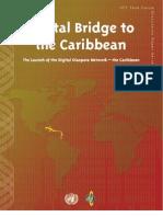 Digital Bridge to the Carib