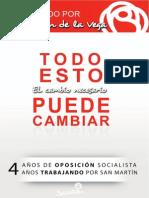 Cuatro años de oposición Socialista, cuatro años trabajando por San Martín