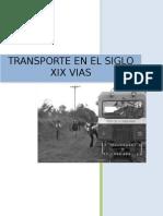 El Desarrollo Vial en Colombia Durante El Siglo XIX