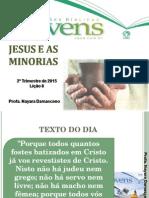 Lição 8 - Jesus e as Minorias EBD