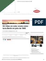 Un Video en Color Revela Cómo Lucía Berlín en Julio de 1945