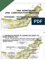 Rapat Pra Konstruksi (Pcm) Lbi