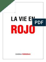 Eugenia Ferreras - La Vie en Rojo