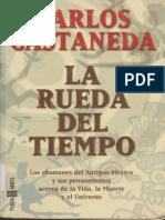 Carlos Castañeda La Rueda Del Tiempo