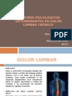 Factores Psicológicos Determinantes en Dolor Crónico Lumbar