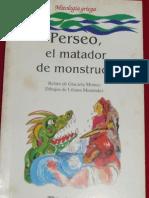 Montes, Graciela (1988) Perseo El Matador de Monstruos, CEAL