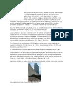 La Arquitectura Es El Arte y Técnica de Proyectar y Diseñar Edificios