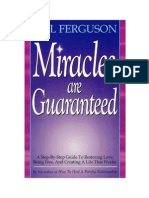 Bill Ferguson Miracles Are Guaranteed a Handbook for Living 2006