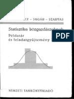Keresztély, Sugár, Szarvas - Statisztika példatár és feladatgyűjtemény II.pdf