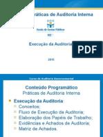 Curso de Práticas de Auditoria Interna_ECPBG_2013-2014_Execução Da Auditoria_04 (Rev. Abr-2015)