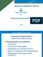 Curso de Práticas de Auditoria Interna_ECPBG_2013-2014_Planejamento Da Auditoria_03(Rev. Abr-2015)