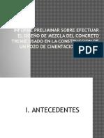 Informe Preliminar Sobre Efectuar El Diseño de Mezcla