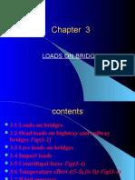 Chapter 3 Loads on Bridge