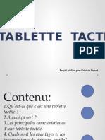 La Tablette Tactile