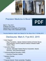Precision Medicine and Psychiatry