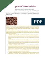 5 Bebidas Ricas en Cafeina Para Eliminar Agua y Grasa