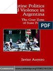 Javier Auyero Routine Politics and Violence in Argentina- The Gray Zone of State Power (Cambridge Studies in Contentious Politics) 2007