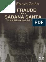 El fraude de la S�bana Santa y las reliquias de Cristo de Juan Eslava Gal�n r1.0