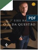 Livro O X DA QUESTÃO - Eike Batista