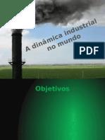 A dinâmica industrial no mundo.pptx