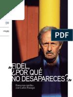 Por Qué No Te Mueres Fidel
