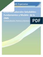 Entornos Laborales Saludables Fundamentos y Modelo de La Oms