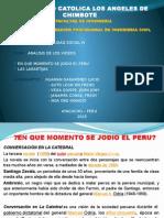 Exposición Análisis videos en que momento se jodió el Perú RESPONSABILIDAD IV.pptx