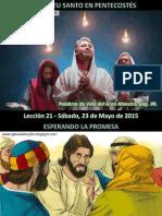 Lección 21 - El Espíritu Santo en Pentecostés