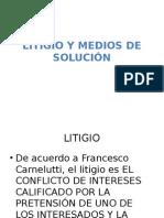 LITIGIO Y MEDIOS DE SOLUCION