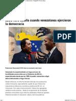 EEUU Libró Batalla Cuando Venezuela Ejercia La Democracia