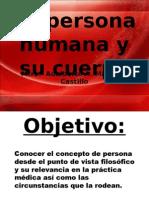 La Persona Humana y Su Cuerpo Julio 2009