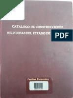 Catálogo de Construcciones Religiosas Del Estado de Yucatán- Volumen i