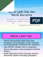 Teknik Latih Tubi Dan Teknik Bercerita