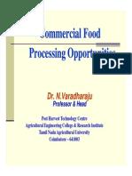 Dr. N. Varadharaju Professor and Head Post Harvest Technology Centre TNAU