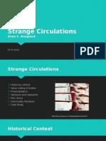 strange circulations